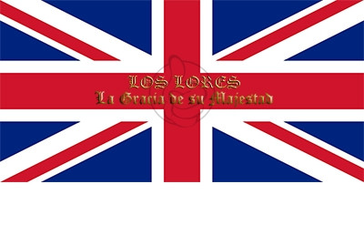 Bandera Los Lores. La Gracia de su Majestad.