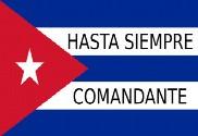 Bandera de Cuba Hasta siempre comandante