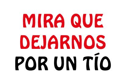 Bandera Despedida de soltera Mira que dejarnos