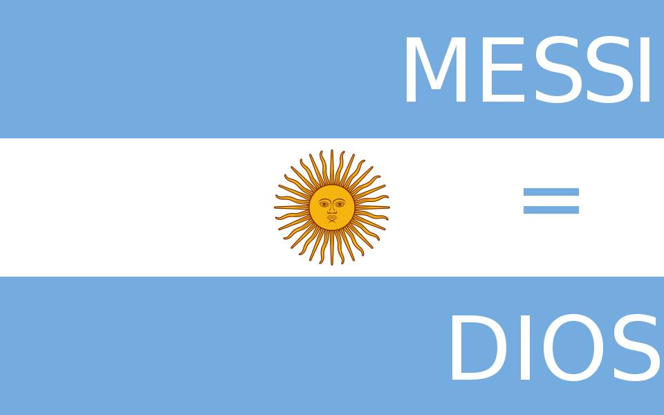 Drapeau de la Argentine, Messi = Dios
